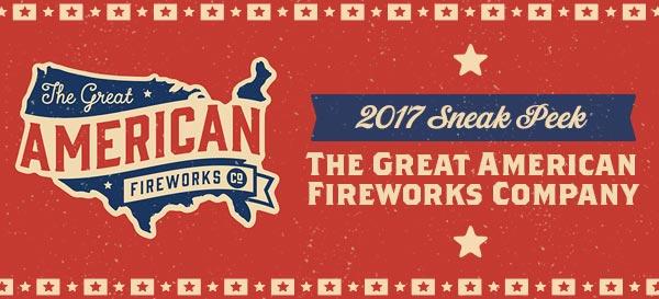 2017 Sneak Peek: The Great American Fireworks Company