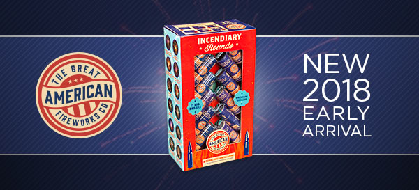 2018 Early Arrival: Incendiary Rounds