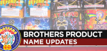 Brothers Product Name Updates