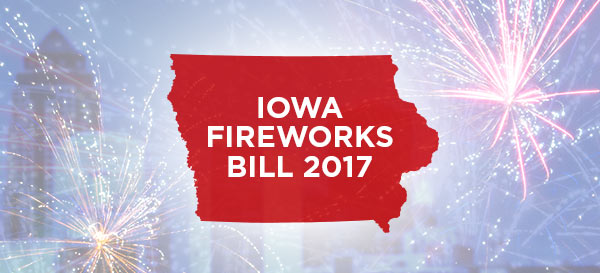 Iowa Fireworks Bill 2017