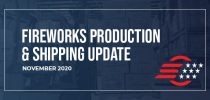 Fall Fireworks Production Update 2020